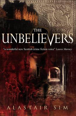 The Unbelievers - Snowbooks Historical Fiction (Paperback)