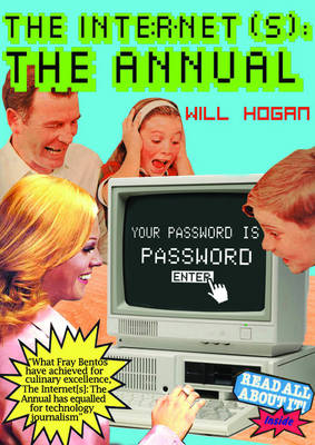 The Internet(s): The Annual: Your password is password (Hardback)