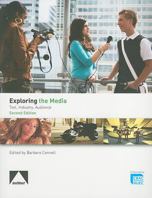Exploring the Media - Text, Industry, Audience (Paperback)