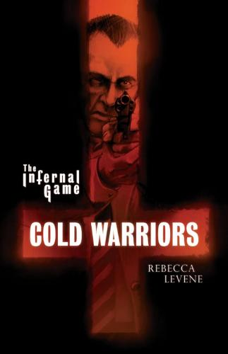 Cold Warriors - The Infernal Game (Paperback)