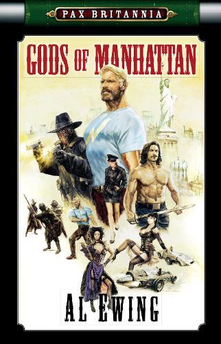 The Gods of Manhattan - Pax Britannia No. 8 (Paperback)