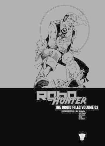 Robo-hunter: Droid Files v. 2 (Paperback)