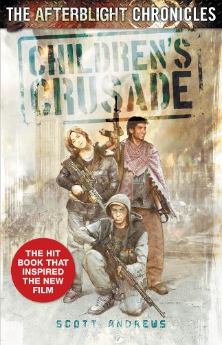 Children's Crusade - Afterblight Chronicles No. 9 (Paperback)