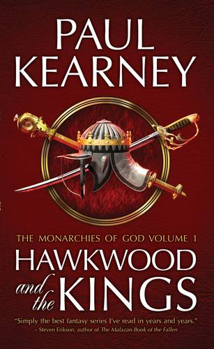 The Monarchies of God: Hawkwood and the Kings Pt. 1 (Paperback)