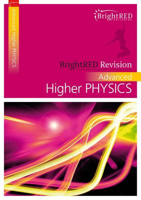 BrightRED Revision: Advanced Higher Physics (Paperback)