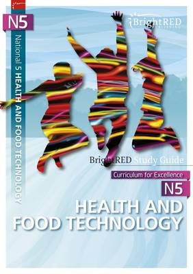 National 5 Health & Food Technology Study Guide - BrightRED Study Guides (Paperback)