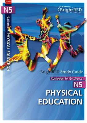 National 5 Physical Education Study Guide - BrightRED Study Guides (Paperback)