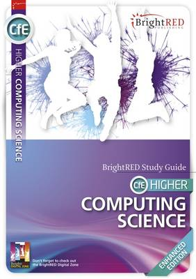 CfE Higher Computing Study Guide - Enhanced Edition - BrightRED Study Guides (Paperback)