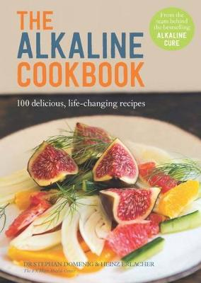 The ALKALINE COOKBOOK (Hardback)