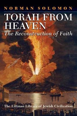 Torah from Heaven: The Reconstruction of Faith - Littman Library of Jewish Civilization (Hardback)