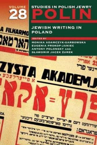 Polin: Studies in Polish Jewry Volume 28: Jewish Writing in Poland - Polin: Studies in Polish Jewry 28 (Hardback)