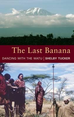 The Last Banana (Hardback)