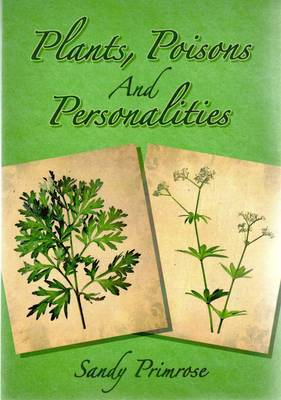 Plants, Poisons and Personalities (Paperback)