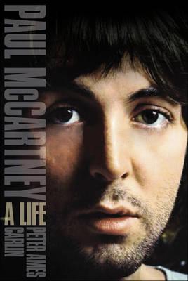 Paul McCartney: A Life (Hardback)