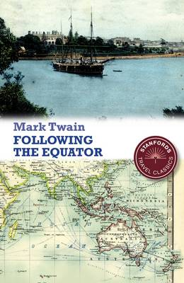 Following the Equator - Stanford Travel Classics (Paperback)