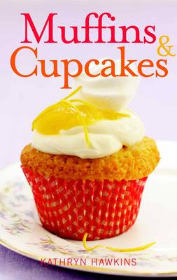 Muffins & Cupcakes (Paperback)