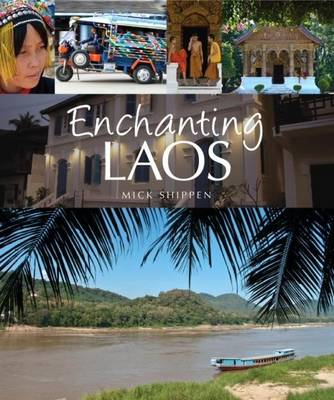 Enchanting Laos (Paperback)