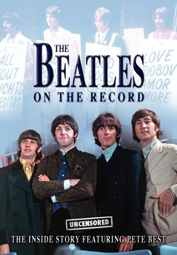 The Beatles on the Record - Uncensored (Paperback)
