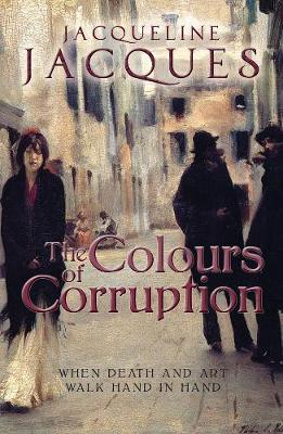 The Colours Of Corruption (Paperback)