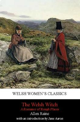A Welsh Witch: A Romance of Rough Places (Paperback)