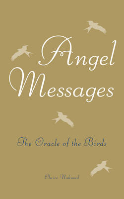 Angel Messages: The Oracle of the Birds (Paperback)