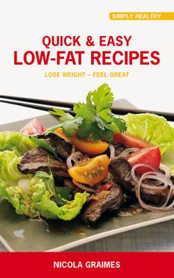 Quick & Easy Low Fat Recipes (Paperback)