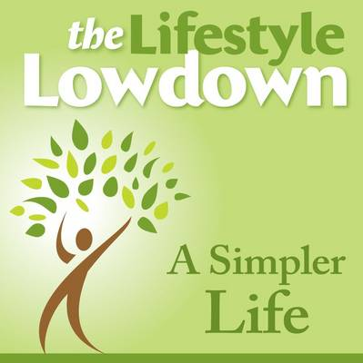 A Simpler Life - The Lifestyle Lowdown (CD-Audio)