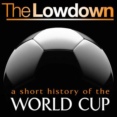 A Short History of the World Cup - The Lowdown (CD-Audio)