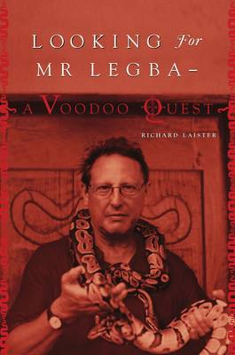 Looking for Mr. Legba: A Voodoo Quest (Paperback)