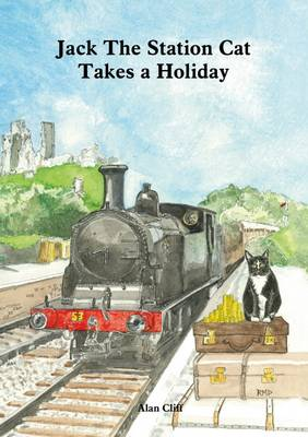 Jack the Station Cat Takes a Holiday (Paperback)