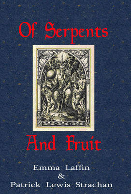 Of Serpents and Fruit (Hardback)