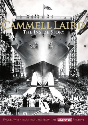 Cammell Laird - The Inside Story (Paperback)