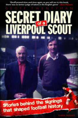 Secret Diary of a Liverpool Scout (Paperback)