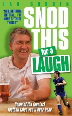 Snod This for a Laugh (Paperback)