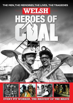 Welsh Heroes Of Coal (Paperback)