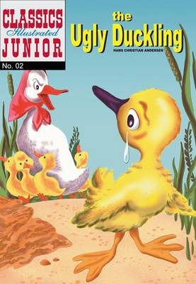 The Ugly Duckling - Classics Illustrated Junior No. 2 (Paperback)