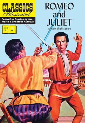 Romeo and Juliet - Classics Illustrated (Paperback)
