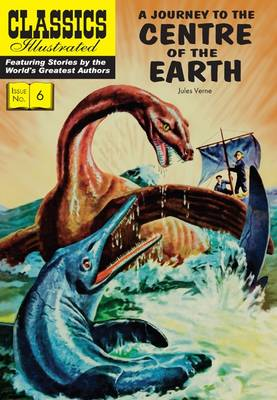 Journey to the Centre of the Earth, A - Classics Illustrated (Paperback)