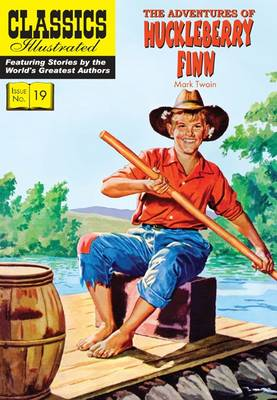 Adventures of Huckleberry Finn, The - Classics Illustrated (Paperback)