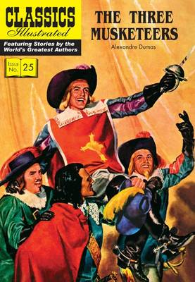 The Three Musketeers - Classics Illustrated (Paperback)