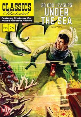 20,000 Leagues Under the Sea - Classics Illustrated (Paperback)