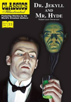Dr. Jekyll and Mr. Hyde - Classics Illustrated 33 (Paperback)