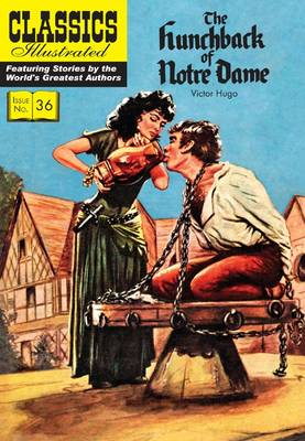 Hunchback of Notre Dame, The - Classics Illustrated (Paperback)