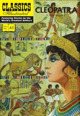 Cleopatra - Classics Illustrated 45 (Paperback)