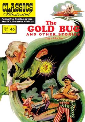Gold Bug and Other Stories - Classics Illustrated 46 (Paperback)