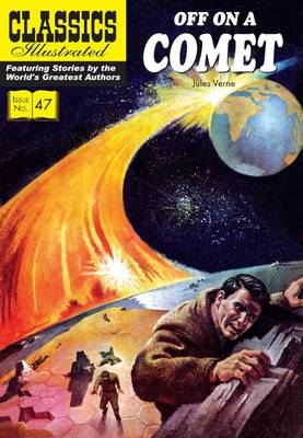 Off on a Comet - Classics Illustrated (Paperback)
