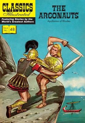 Argonauts - Classics Illustrated 48 (Paperback)