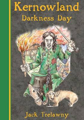 Kernowland 2 Darkness Day - Kernowland in Erthwurld Series 2 (Paperback)