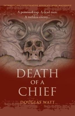 Death of a Chief - John MacKenzie 1 (Paperback)