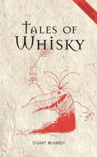 Tales of Whisky - Luath Storyteller (Paperback)